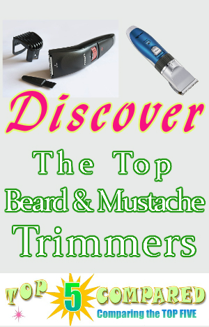 beard and mustache trimmer top five compared. Black Bedroom Furniture Sets. Home Design Ideas